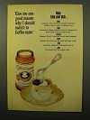 1964 Coffee-Mate Non Dairy Creamer Ad - Should Switch
