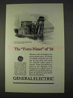 1926 General Electric Ad - The Forty-Niner of '26