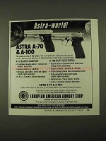 1994 Astra A-70 & A-100 Pistols Ad - Astra-World