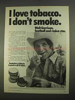 1974 Skoal, Happy Days Tobacco Ad - Walt Garrison
