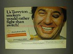 1974 Tareyton 100's Cigarettes Ad - Rather Fight