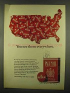 1965 Pall Mall Cigarettes Ad - You See Them Everywhere