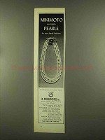 1965 Mikimoto Cultured Pearls Ad - Family Heirloom