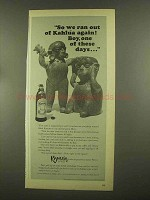 1965 Kahlua Liqueur Ad - Boy, One of These Days