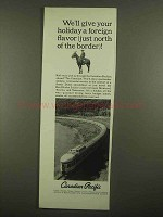 1965 Canadian Pacific Railroad Ad - A Foreign Flavor