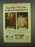 1965 Prime Dog Food Ad - Easy, Beefy Takes The Place
