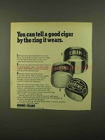 1965 Bering Cigars Ad - Tell By The Ring It Wears