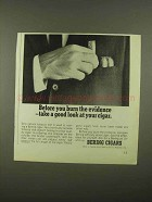 1965 Bering Cigars Ad - Before You Burn the Evidence