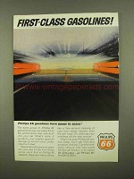 1965 Phillips 66 Petroleum Ad - First-Class Gasolines