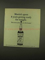 1965 Martin's Scotch Ad - Extra Years Are On The House