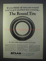 1966 Atlas Plycron Tire Ad - Think All Tires Are Round