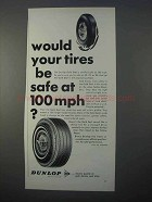 1966 Dunlop Gold Seal Tire Ad - Would Tires Be Safe