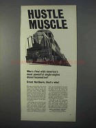 1966 Great Northern Railway Ad - Hustle Muscle