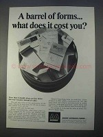 1966 Moore Business Forms Ad - A Barrel of Forms Cost