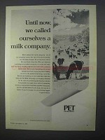 1966 Pet Milk Ad - Until Now We Called Ourselves