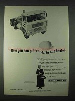 1966 White Trucks Ad - Put 'Em All In One Basket