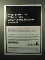 2005 T. Rowe Price SmartChoice Rollover IRA Ad!