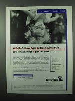 2004 T. Rowe Price College Savings Plan Ad - Just Start