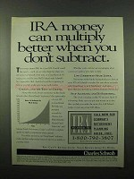 1996 Charles Schwab IRA Ad - Money Can Multiply