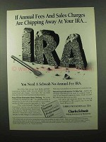 1994 Charles Scwab IRA Ad - Annual Fees Chipping Away