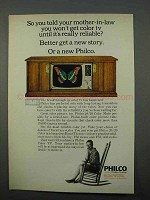 1966 Philco Color TV Ad - You Told Your Mother-in-Law