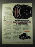 1981 Pentax Lenses and Cameras Ad - Only As Good As