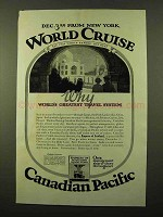 1925 Canadian Pacific Cruise Ad - World's Greatest