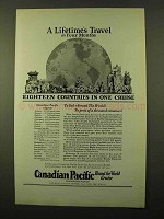 1923 Canadian Pacific Cruise Ad - A Lifetime's Travel