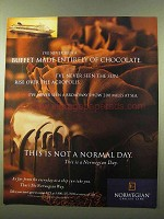 1999 Norwegian Cruise Line Ad - Buffet of Chocolate
