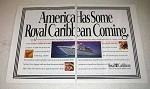 1993 Royal Caribbean Cruise Ad - Has Coming