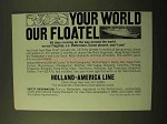 1969 Holland-America Line Cruise Ad - Our Floatel