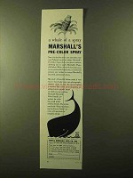 1957 Marshall's Pre-Color Spray Ad - A Whale of a Spray