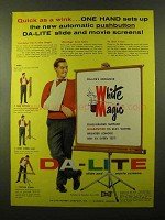 1957 Da-Lite Movie Screens Ad - Quick as a Wink