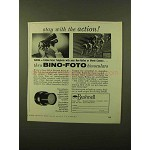 1957 Bushnell Bino-Foto Binoculars Ad - With the Action