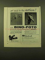 1957 Bushnell Bino-Foto Binoculars Ad - Next to the Action