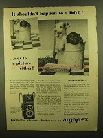 1945 Argus Argoflex Camera Ad - Shouldn't Happen to Dog