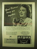 1943 Argus Cameras Ad - Good Pictures Bring Together
