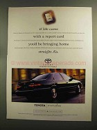 1998 Toyota Camry Car Ad - Life Came With Report Card