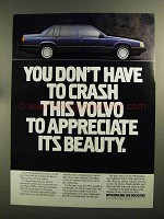 1991 Volvo 940 Car Ad - You Don't Have To Crash
