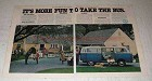 1978 Volkswagen VW Bus Ad - It's More Fun to Take