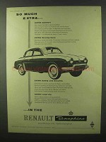 1957 Renault Dauphine Ad - So Much Extra