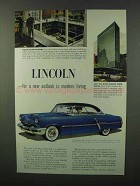 1952 Lincoln Cosmopolitan Ad - Outlook in Modern Living