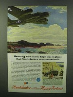 1944 Studebaker Boeing Flying Fortress Ad - Miles High