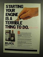 1990 Slick 50 Engine Formula Ad - Starting Is Terrible