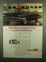 1990 Ford Motorcraft Parts Ad - Could be 1958 Forever