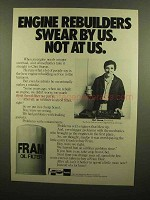 1983 Fram Oil Filter Ad - Engine Rebuilders Swear By Us