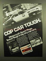 1979 Ford Motorcraft Spark Plugs Ad - Cop Car Tough