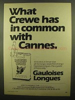 1979 Gauloises Longues Cigarettes Ad - Crewe Cannes