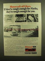 1977 Motorcraft Oil Filters Ad - Tough for Alaska