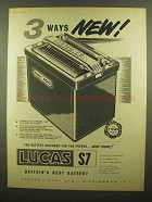 1959 Lucas S7 Battery Ad - 3 Ways New!